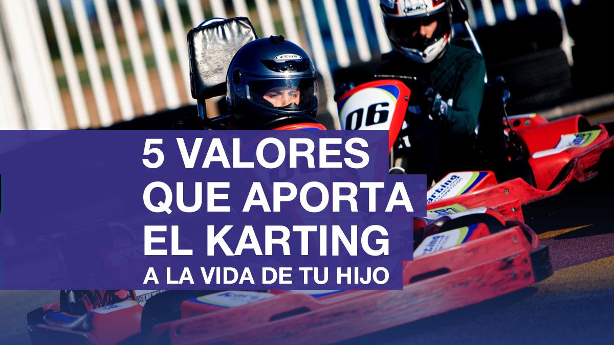 valores que aporta el karting